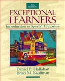 Exceptional Learners and Cases for Reflection and Analysis for Exceptional Learners Value Pak : Introduction to Special Education, Hallahan, Daniel P., 0205271677