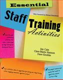 Essential Staff Training Activities, Cain, James and Hannon, Clare Marie, 0757561675