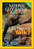 Do Elephants Talk?, National Geographic Learning and Lesaux, Nonie K., 0792281675