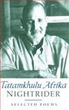 Nightrider : Selected Poems, Afrika, Tatamkhulu, 0795701675