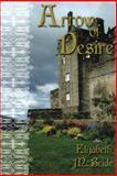Arrow of Desire, Elizabeth McBride, 1477811672