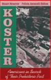 Koster : Americans in Search of Their Prehistoric Past, Struever, Stuart and Holton, Felicia Antonelli, 1577661672