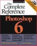 Photoshop 6 : The Complete Reference, Greenberg, Adele Droblas and Greenberg, Seth, 0072131675
