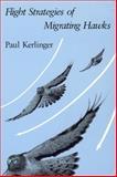 Flight Strategies of Migrating Hawks 9780226431673