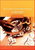 Skills-building for Gender Mainstreaming in HIV/AIDS: Research and Practice : Seminar Proceedings, , 0796921679
