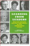 Learning from Leaders : Welfare Reform, Politics and Policy in Five Midwestern States, Weissert, Carol S., 0914341677