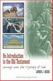 Introduction to the Old Testament 9781585951673