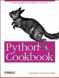 Python Cookbook, Ascher, David and Martelli, Alex, 0596001673