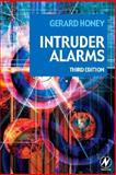 Intruder Alarms, Honey, Gerard, 0750681675