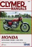 The Honda CB750 SOHC Fours, 1969-1978, Clymer Publications Staff, 0892871679