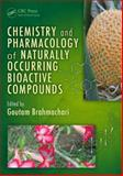 Chemistry and Pharmacology of Naturally Occurring Bioactive Componds, , 1439891672