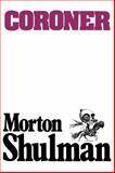 Coroner, Morton Shulman, 1550051679