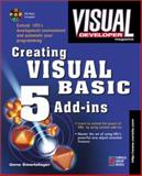 Visual Developer Creating Visual Basic 5 Add-Ins, Swartzfager, Gene, 1576101673