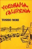 Yokohama, California, Toshio Mori, 0295961678