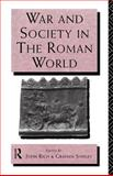 War and Society in the Roman World, , 0415121671