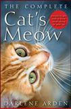 The Complete Cat's Meow, Darlene Arden, 0470641673