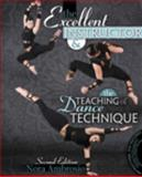 The Excellent Instructor and the Teaching of Dance Technique 2nd Edition