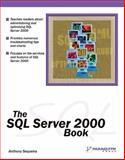 The SQL Server 2000 Book, Anthony Sequeira and Brian Alderman, 1932111670