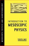 Introduction to Mesoscopic Physics, Imry, Yoseph, 0195101677