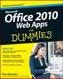 Office 2010 Web Apps for Dummies, Stephanie Krieger and Peter Weverka, 0470631678