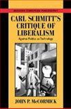 Carl Schmitt's Critique of Liberalism 9780521591676