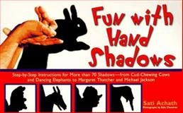Fun with Hand Shadows, Achath, Sati, 0809231670