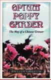 Opium Poppy Garden, William Griffith, 0914171674