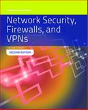 Network Security, Firewalls and VPNs, J. Michael Stewart, 1284031675
