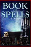 Book of Spells, Milla Walsh, 1469951673
