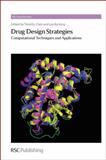 Drug Design Strategies : Computational Techniques and Applications, , 1849731675