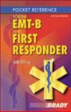 Pocket Reference for the EMT-B and First Responder 9780130981677