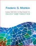 Macroeconomics : Policy and Practice, Mishkin, Frederic S., 0132961679