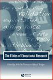 Ethics of Educational Research, , 0631231676