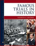 Famous Trials in History, Cawthon, Elisabeth A., 0816081670