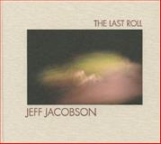 The Last Roll, Jeff Jacobson, 0983231672