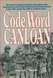 Code Word Canloan, Wilfred I. Smith, 1550021672