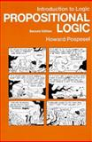 Introduction to Logic : Propositional Logic, Pospesel, Howard, 0134861671