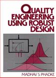 Quality Engineering Using Robust Design, Phadke, Madhav S., 0137451679