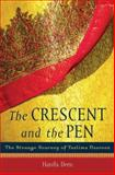 The Crescent and the Pen, Hanifa Deen, 0275991679