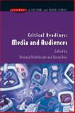 Critical Readings : Media and Audiences, Nightingale, Virginia and Ross, Karen, 0335211674