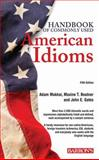 Handbook of Commonly Used American Idioms, Adam Makkai and Maxine T. Boatner, 1438001673