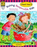 Parent's Guide to Raising Responsible Kids, Evelyn Petersen, 1552541673