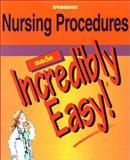 Nursing Procedures Made Incredibly Easy!, Springhouse, Michael Shaw, 1582551677