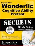 Secrets of the Wonderlic Cognitive Ability Pretest Study Guide, Wonderlic Exam Secrets Test Prep Team, 1627331670