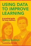 Using Data to Improve Learning, Anthony Shaddock, 1742861679