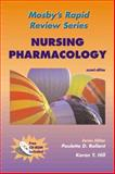 Nursing Pharmacology, Rollant, Paulette D. and Hill, Karen, 0323011675