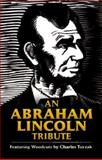An Abraham Lincoln Tribute, Robert Blaisdell, 0486471675