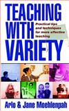 Teaching with Variety, Arlo Moehlenpah and Jane Moehlenpah, 0932581676