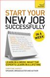 Start Your New Job Successfully in a Week, Christine Harvey, 1471801675