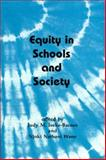 Equity in Schools and Society, , 1551301679